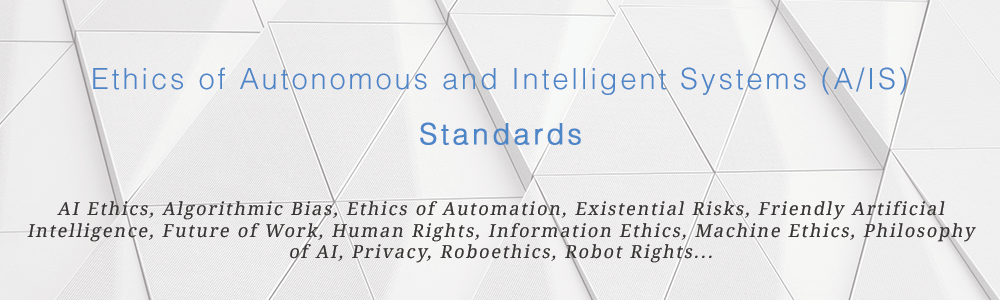 Banner: Standards related to Ethics of Autonomous and Intelligent Systems (A/IS)